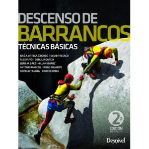 Descenso de Barrancos técnicas básicas